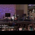 Fix My Eyes – For King And Country